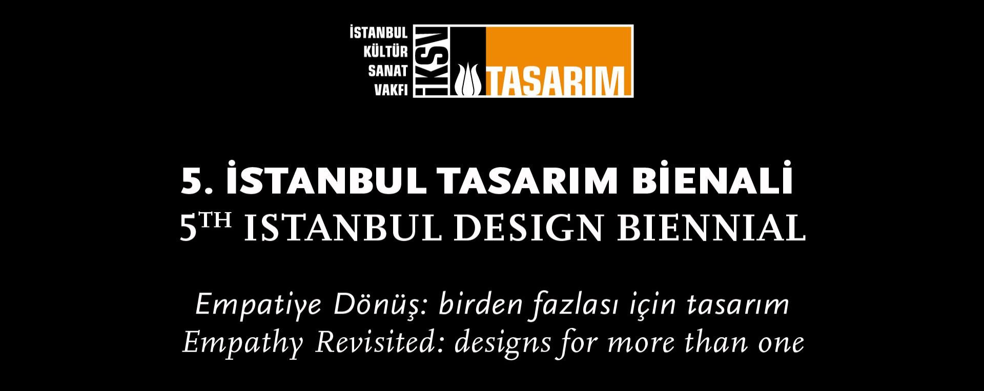 5. İSTANBUL TASARIM BİENALİ